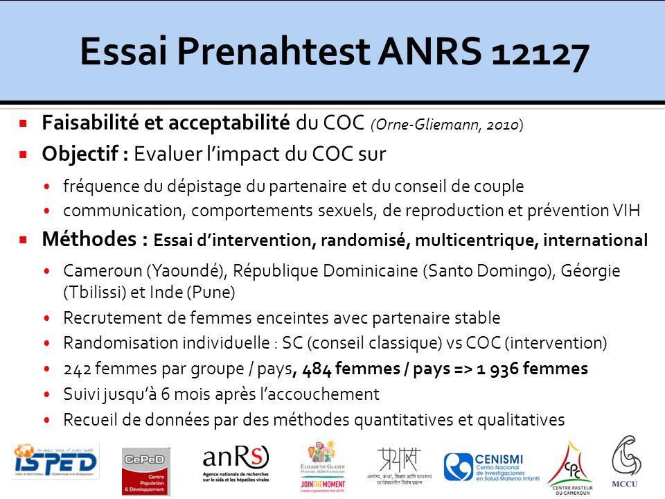 Essai Prenahtest ANRS 12127 Faisabilité et acceptabilité du COC (Orne-Gliemann, 2010) Objectif : Evaluer l'impact du COC sur.