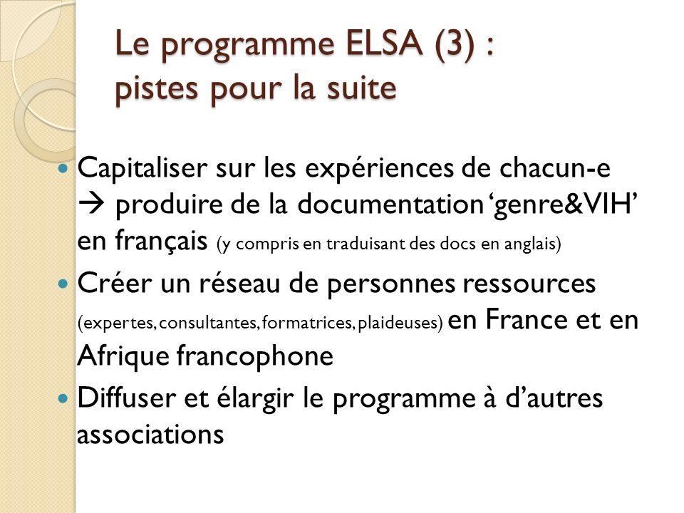 Le programme ELSA (3) : pistes pour la suite