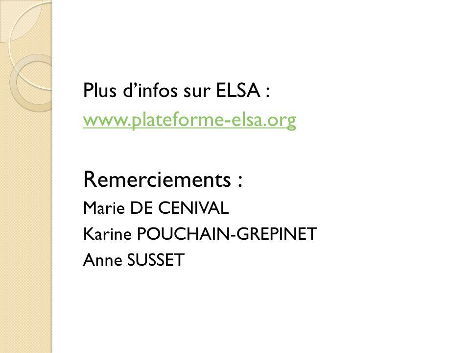 Remerciements : Plus d'infos sur ELSA : www.plateforme-elsa.org