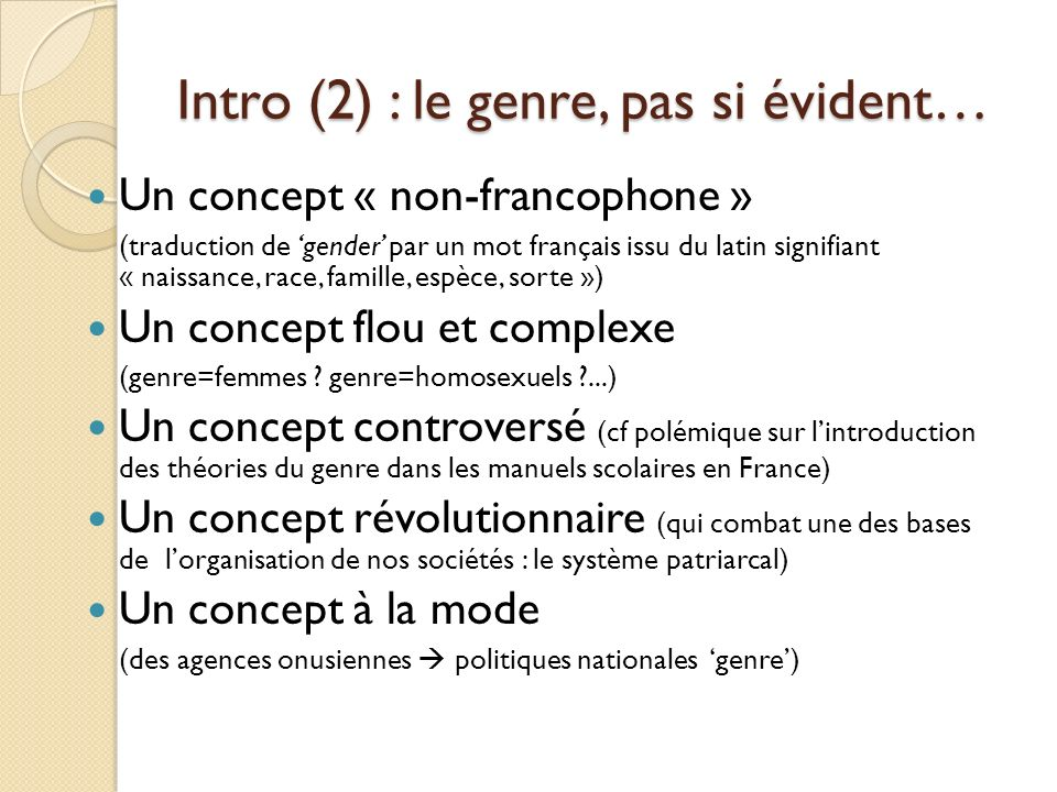 Intro (2) : le genre, pas si évident…