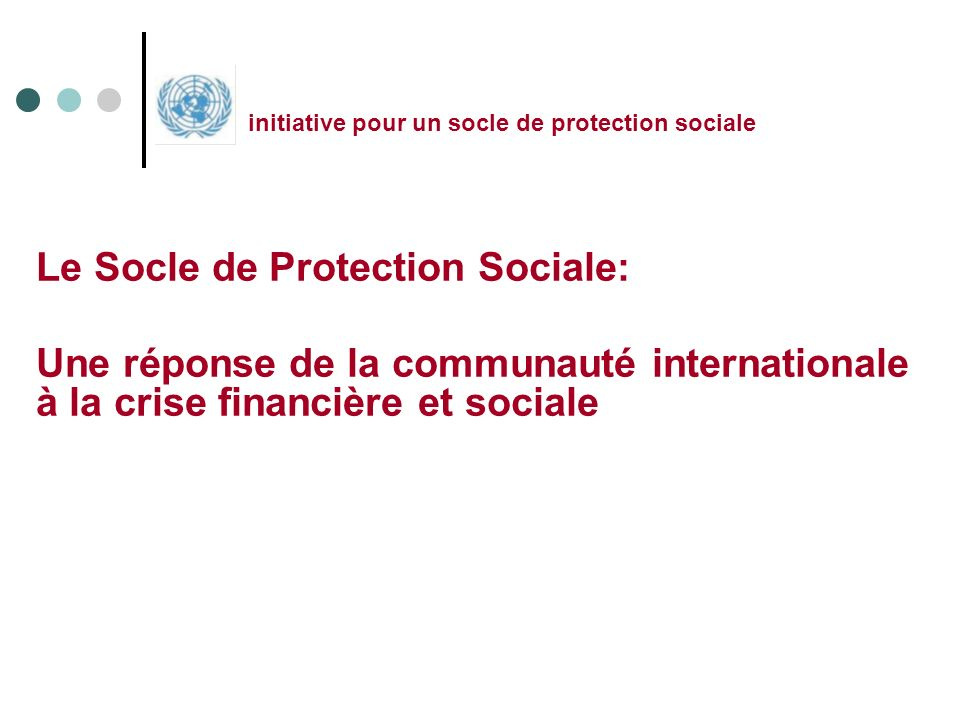 Le Socle de Protection Sociale: