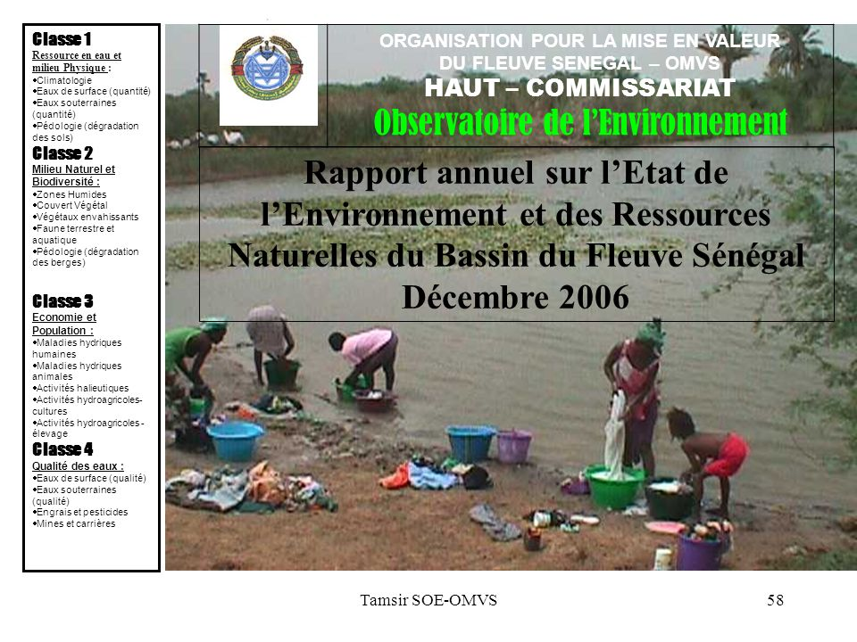 Classe 1 Ressource en eau et milieu Physique : Climatologie. Eaux de surface (quantité) Eaux souterraines (quantité)