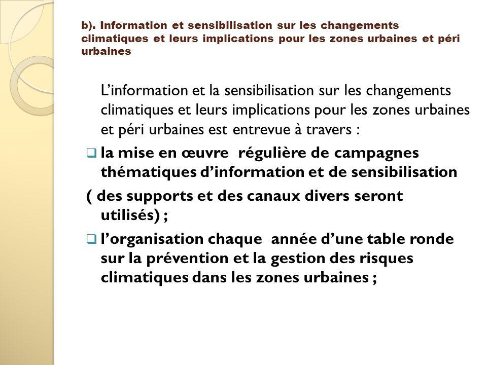 b). Information et sensibilisation sur les changements climatiques et leurs implications pour les zones urbaines et péri urbaines