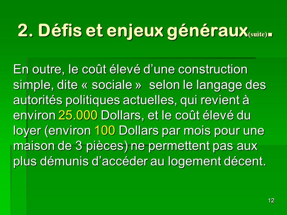 2. Défis et enjeux généraux(suite).