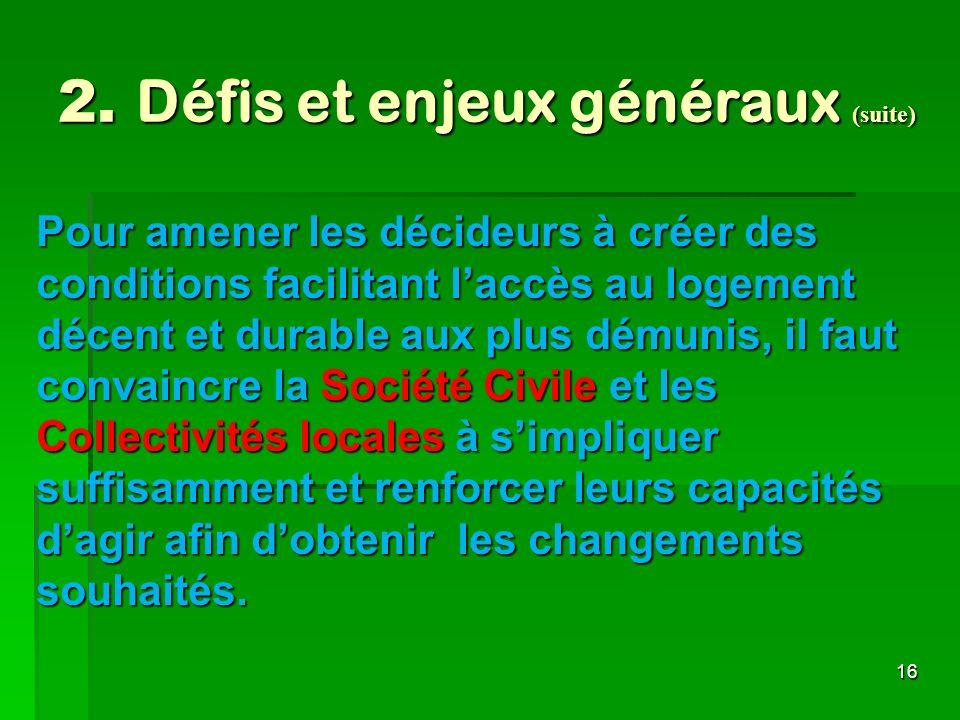 2. Défis et enjeux généraux (suite)