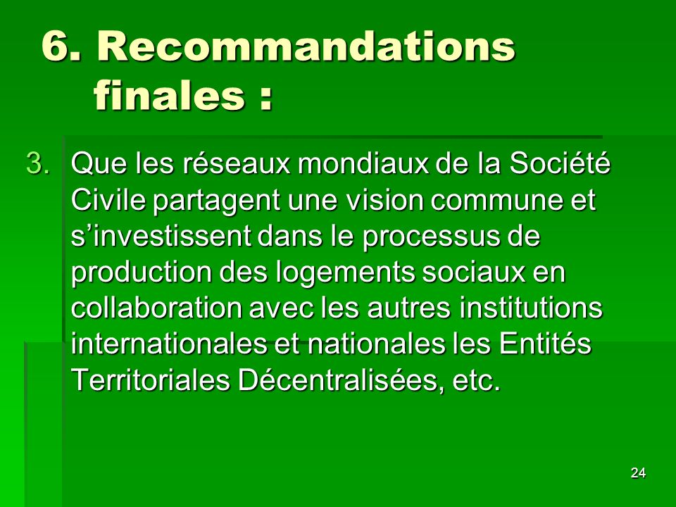 6. Recommandations finales :