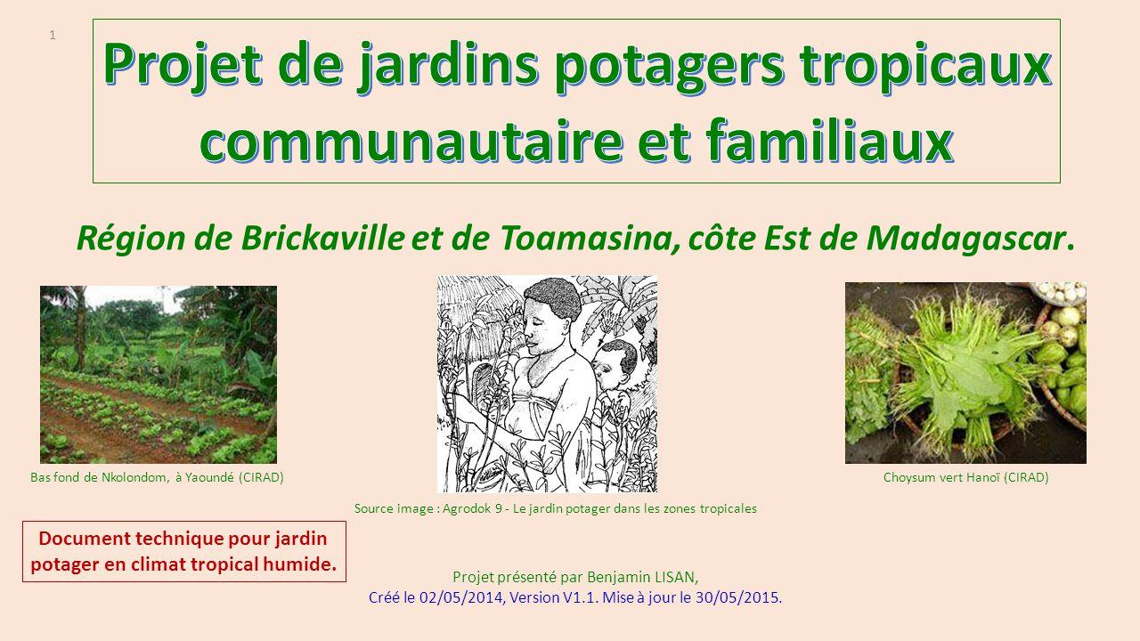 Projet de jardins potagers tropicaux communautaire et familiaux