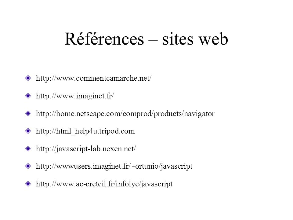 Références – sites web http://www.commentcamarche.net/
