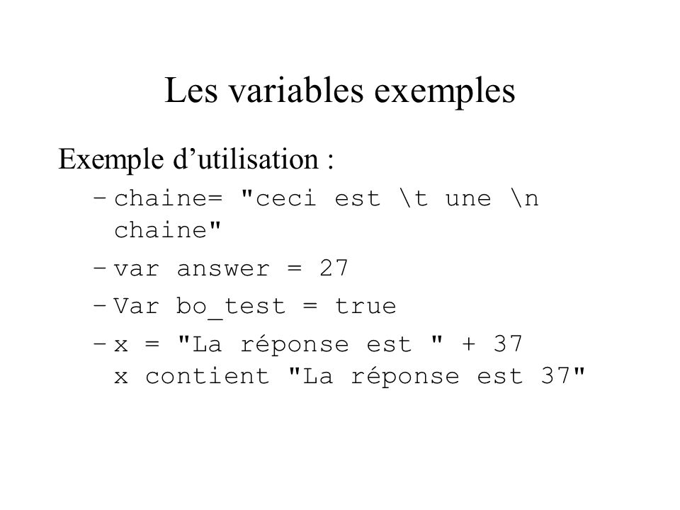Les variables exemples