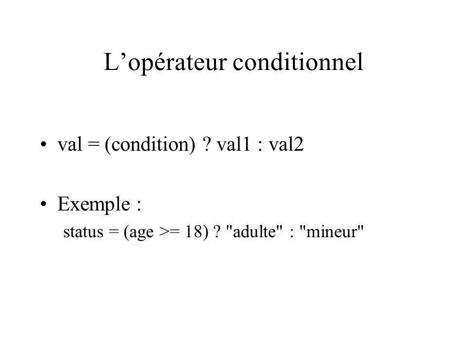 L'opérateur conditionnel