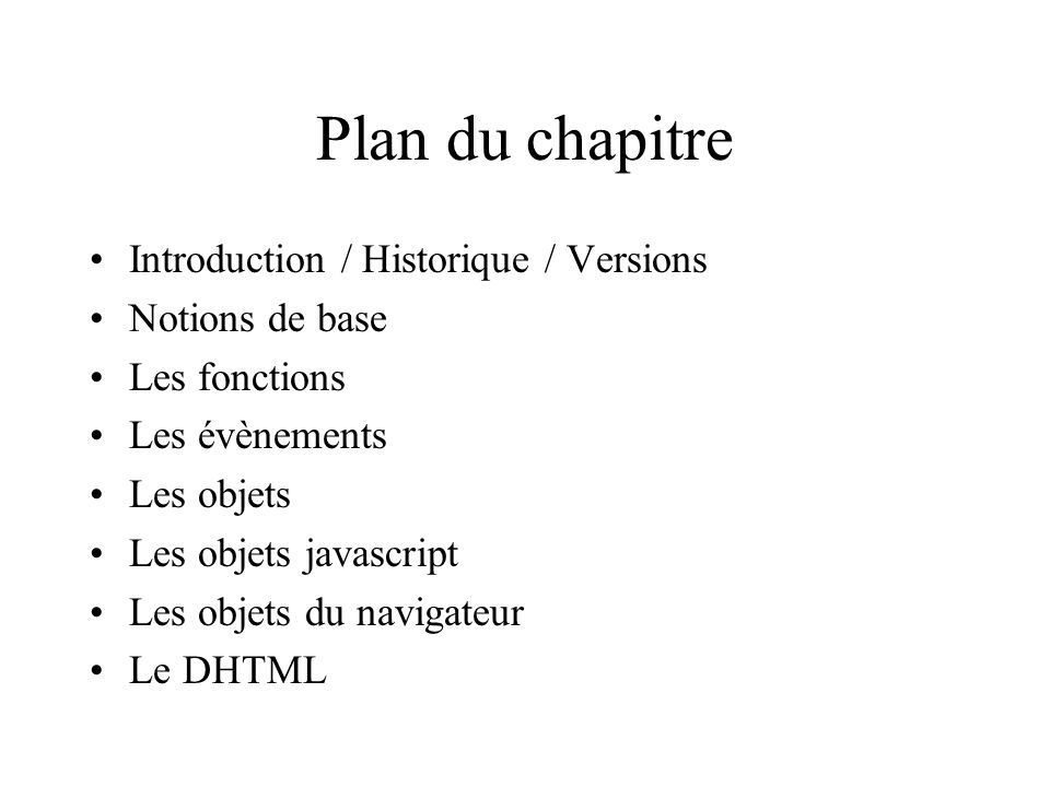 Plan du chapitre Introduction / Historique / Versions Notions de base
