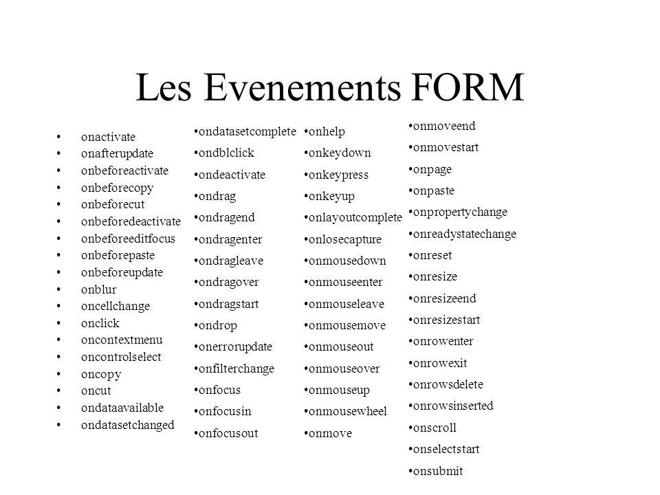 Les Evenements FORM onmoveend onmovestart onpage onpaste