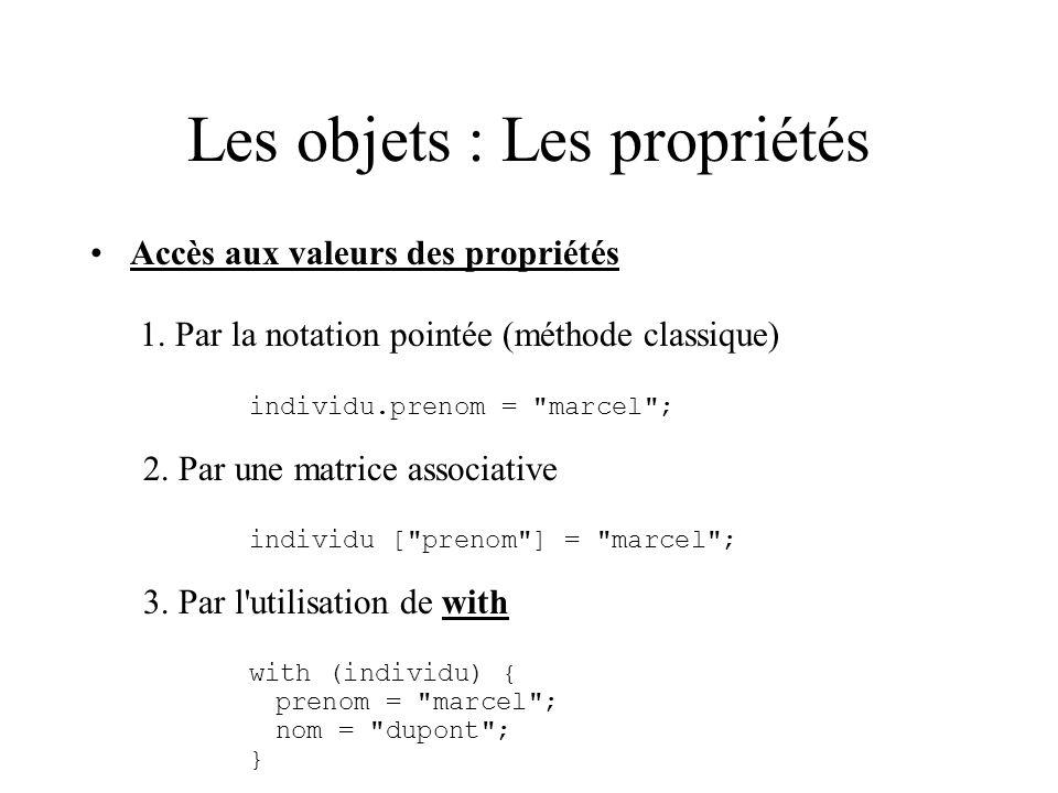 Les objets : Les propriétés