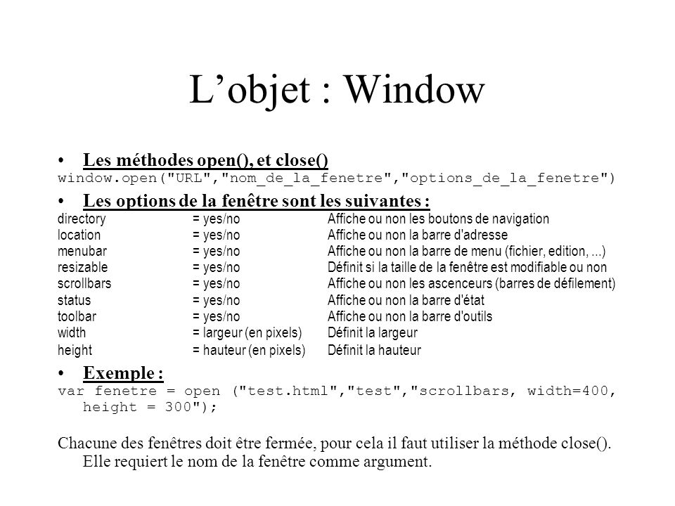 L'objet : Window Les méthodes open(), et close()