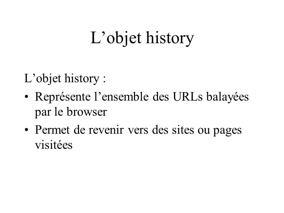 L'objet history L'objet history :