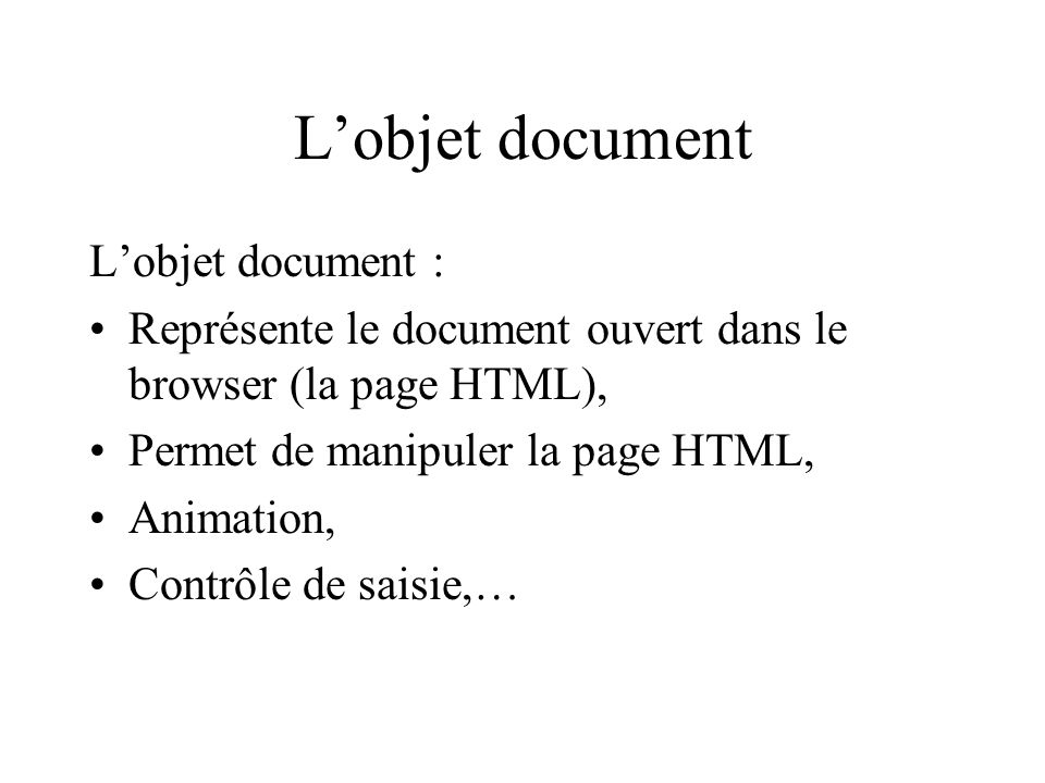 L'objet document L'objet document :
