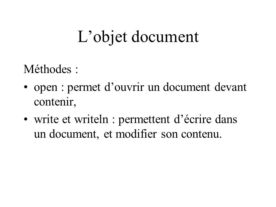 L'objet document Méthodes :