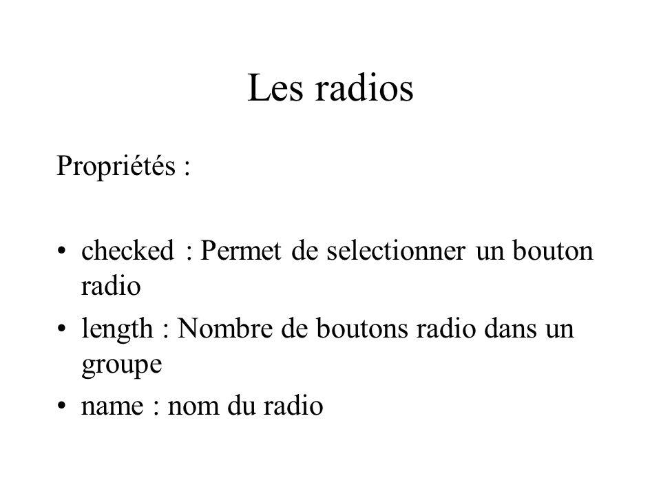 Les radios Propriétés :