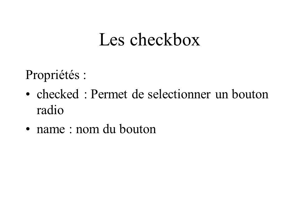 Les checkbox Propriétés :