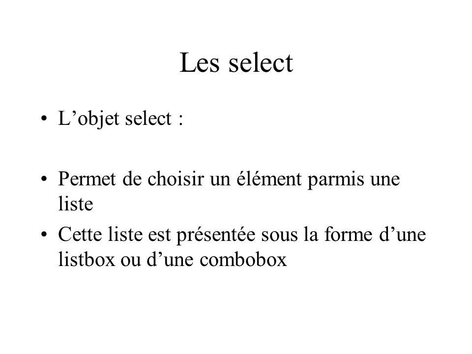 Les select L'objet select :