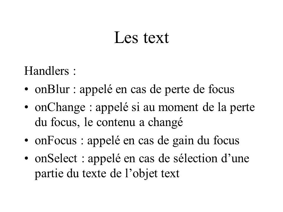 Les text Handlers : onBlur : appelé en cas de perte de focus