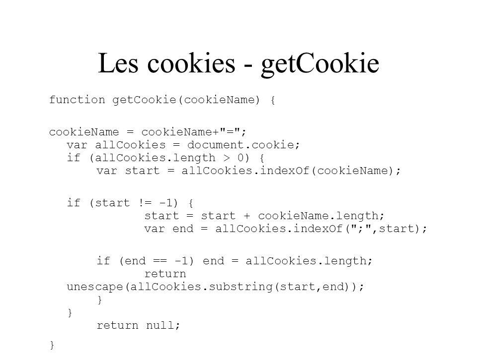 Les cookies - getCookie