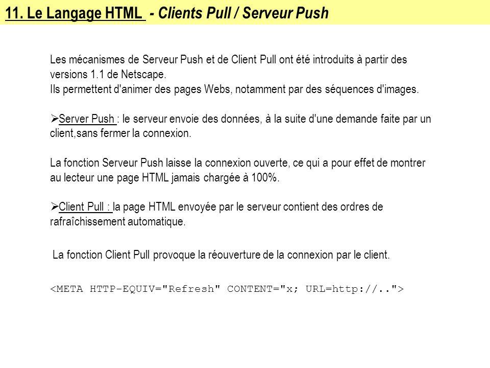 11. Le Langage HTML - Clients Pull / Serveur Push
