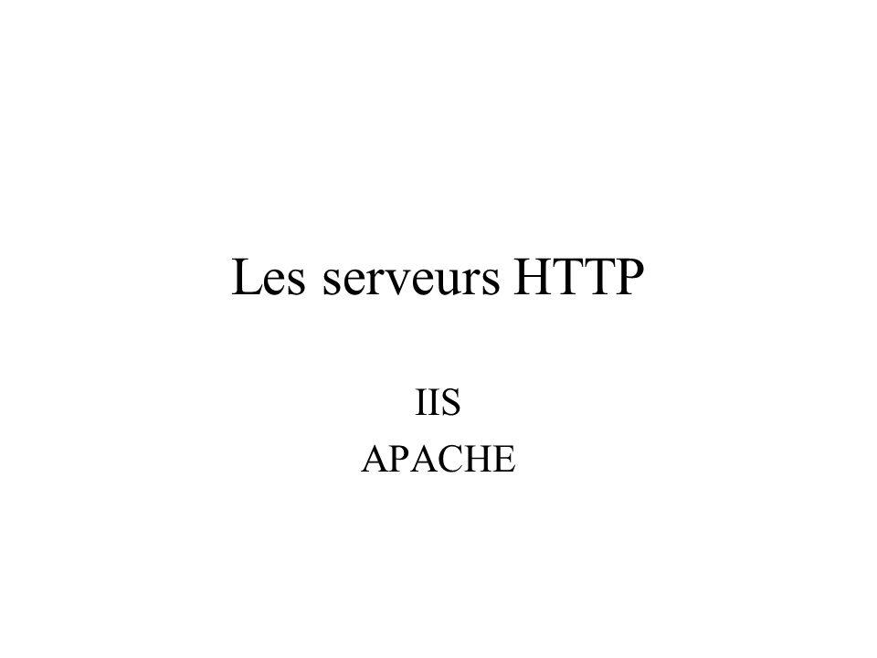 Les serveurs HTTP IIS APACHE