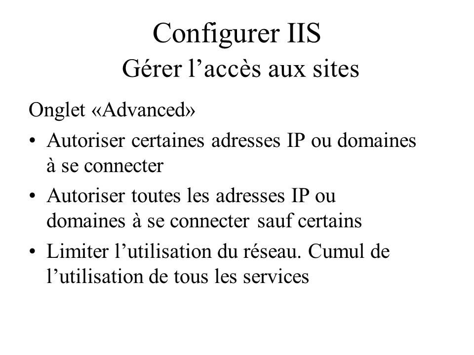 Configurer IIS Gérer l'accès aux sites