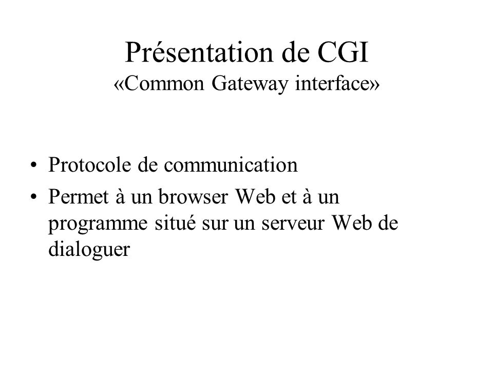 Présentation de CGI «Common Gateway interface»