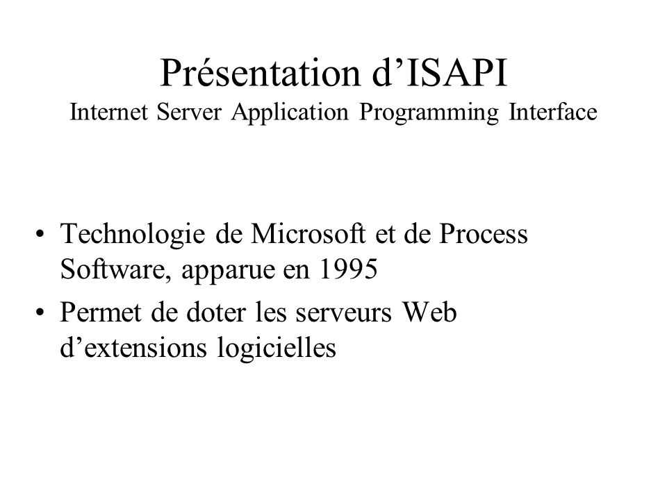 Présentation d'ISAPI Internet Server Application Programming Interface