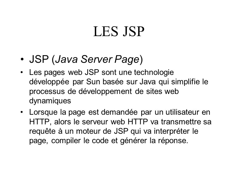LES JSP JSP (Java Server Page)