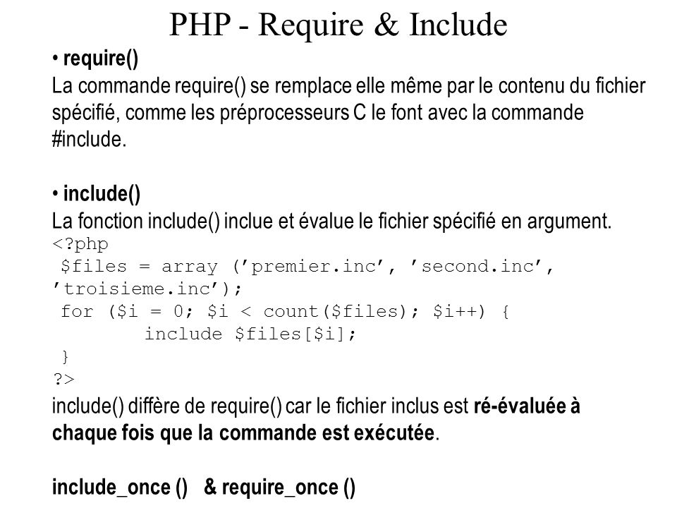 PHP - Require & Include require()