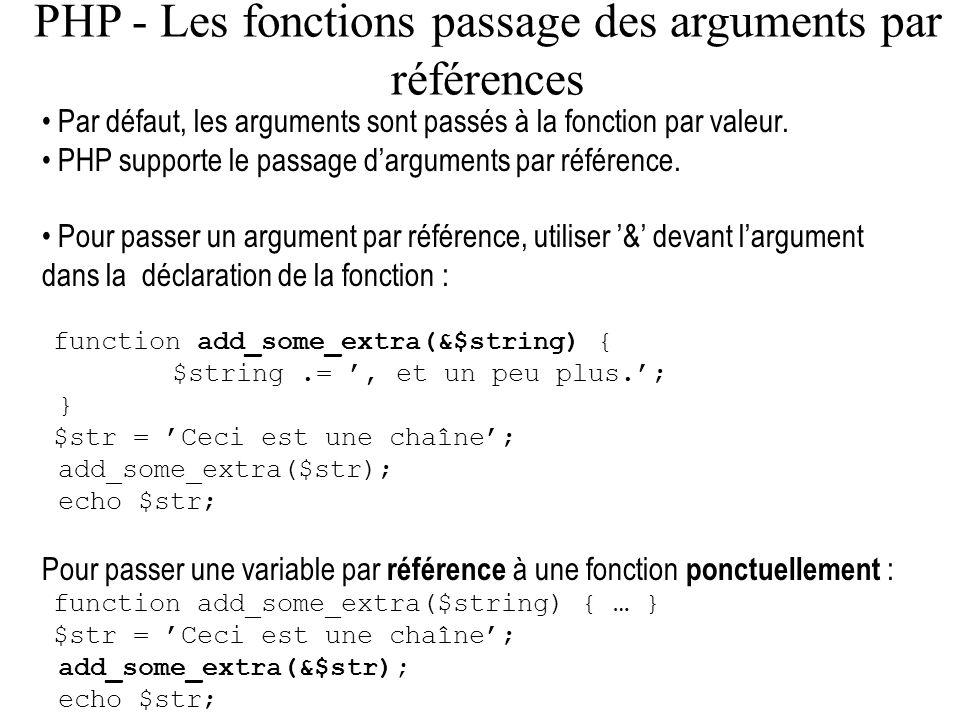 PHP - Les fonctions passage des arguments par références