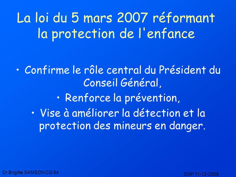 La loi du 5 mars 2007 réformant la protection de l enfance