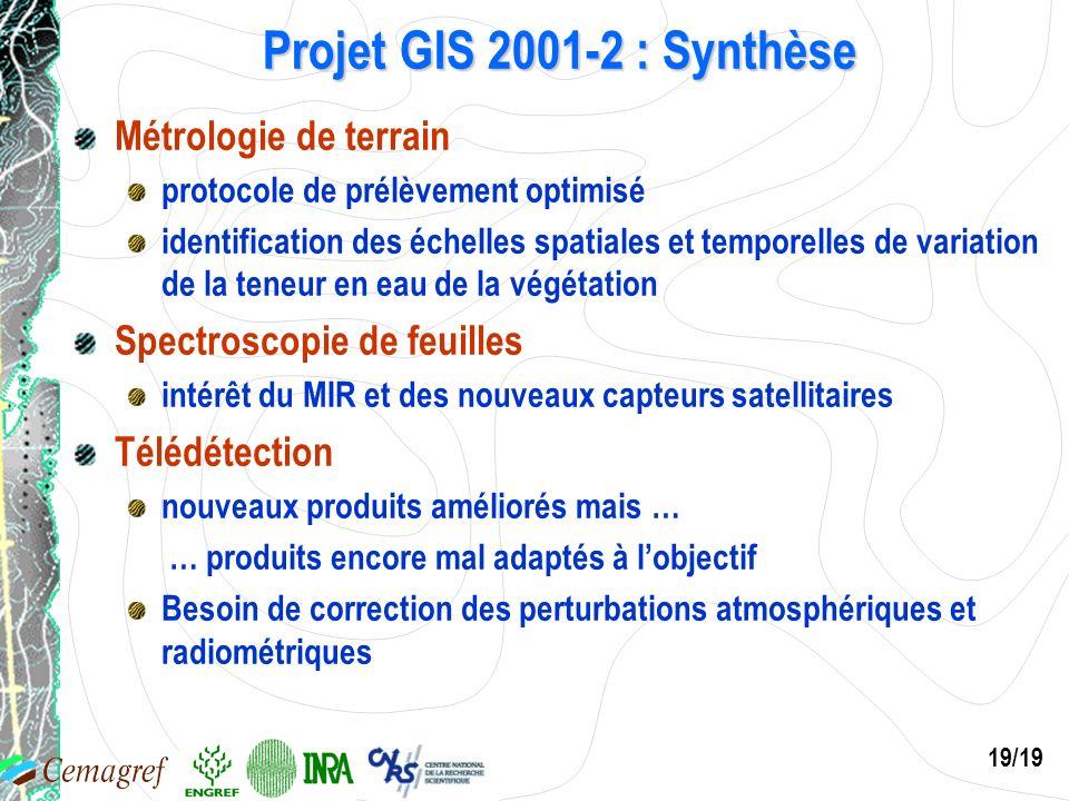 Projet GIS 2001-2 : Synthèse Métrologie de terrain