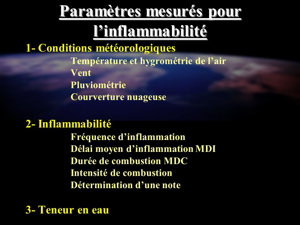 Paramètres mesurés pour l'inflammabilité