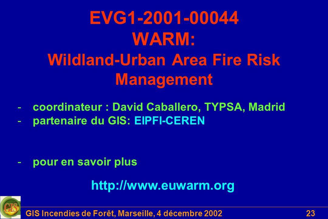EVG1-2001-00044 WARM: Wildland-Urban Area Fire Risk Management