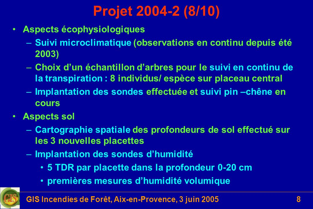 GIS Incendies de Forêt, Aix-en-Provence, 3 juin 2005
