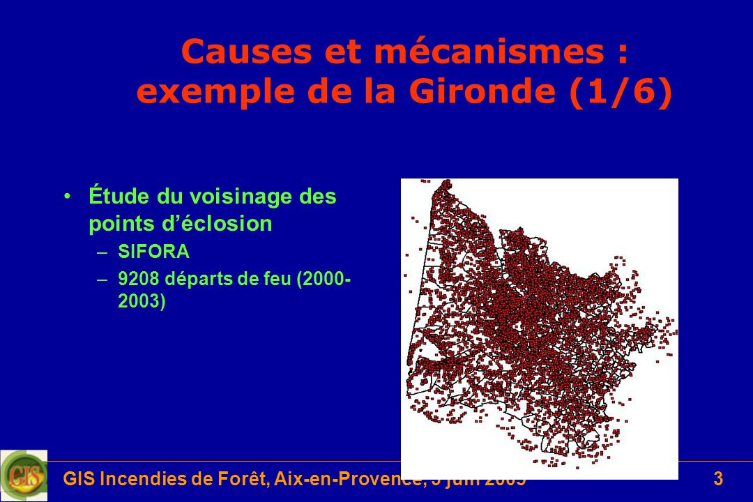Causes et mécanismes : exemple de la Gironde (1/6)