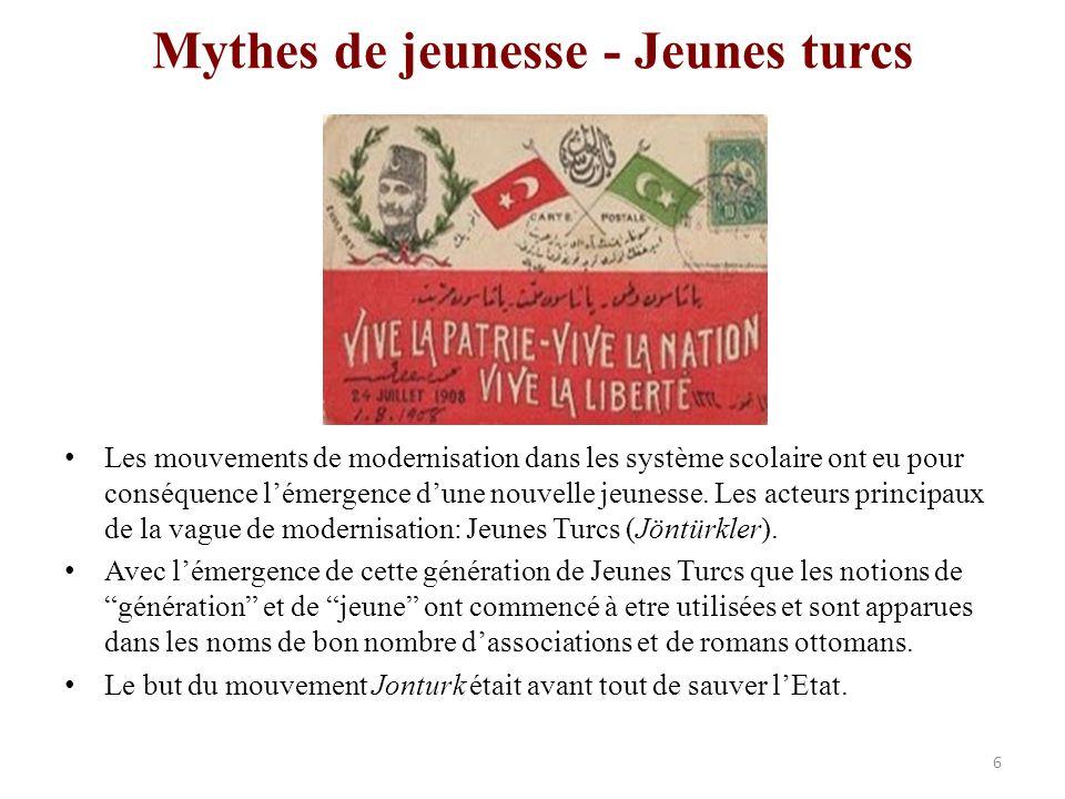 Mythes de jeunesse - Jeunes turcs