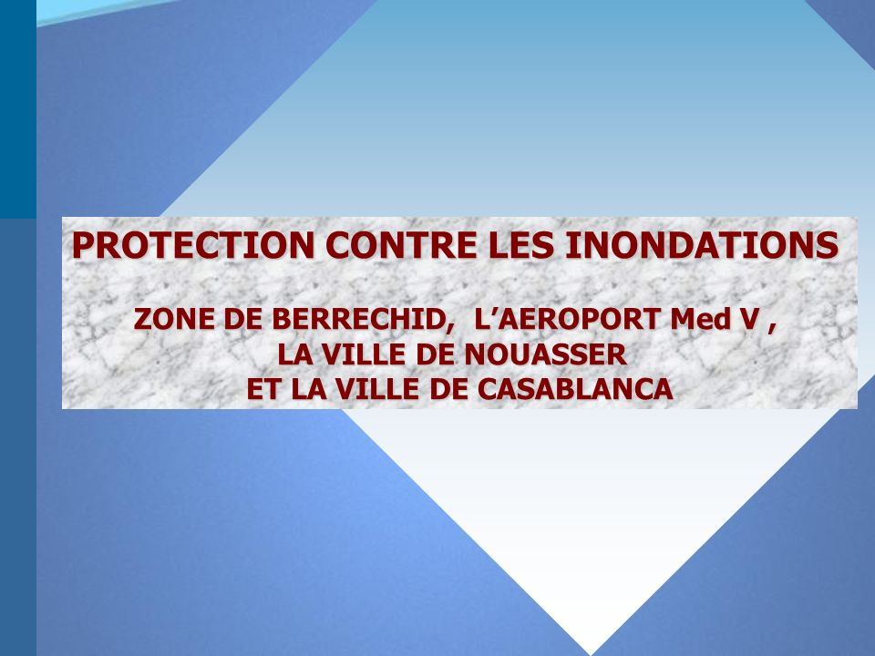 PROTECTION CONTRE LES INONDATIONS
