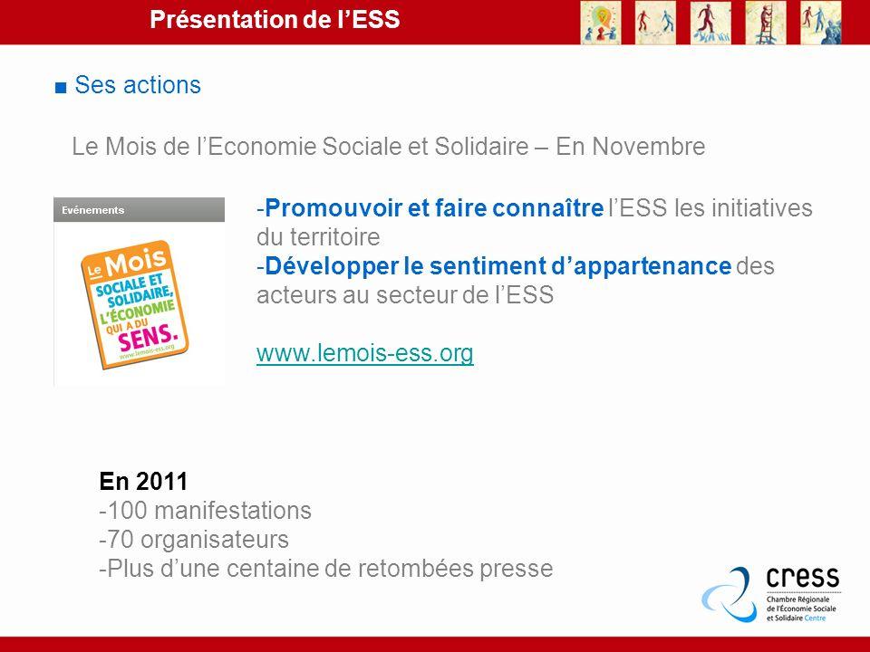 Présentation de l'ESS ■ Ses actions. Le Mois de l'Economie Sociale et Solidaire – En Novembre.