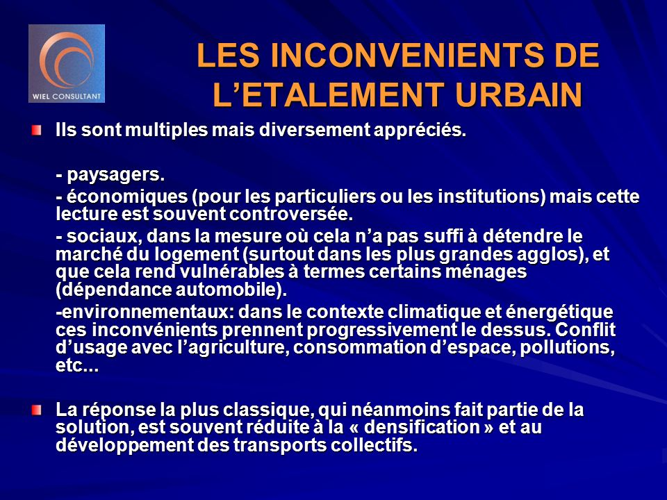 LES INCONVENIENTS DE L'ETALEMENT URBAIN