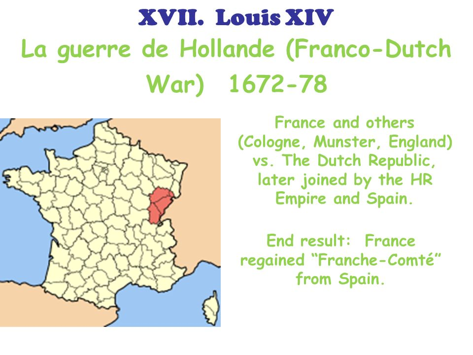 La guerre de Hollande (Franco-Dutch War) 1672-78