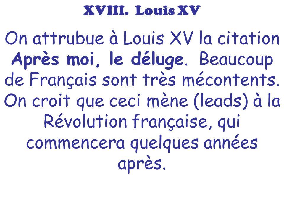 XVIII. Louis XV