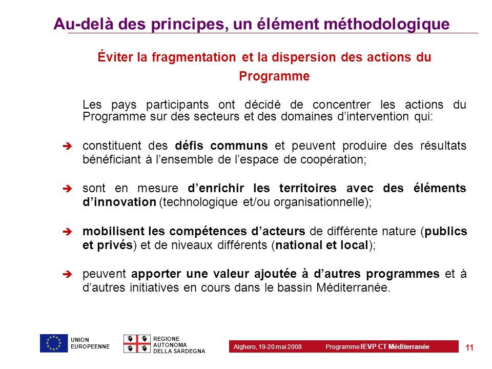 Éviter la fragmentation et la dispersion des actions du Programme