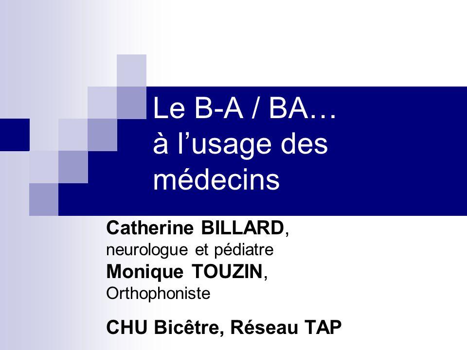 Le B-A / BA… à l'usage des médecins