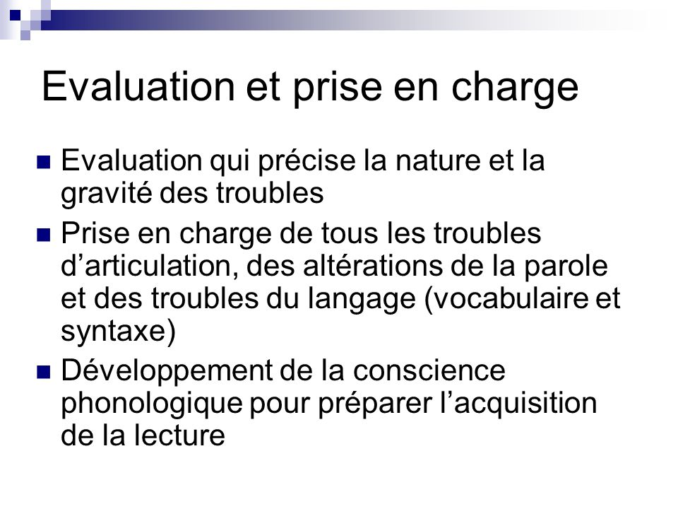 Evaluation et prise en charge