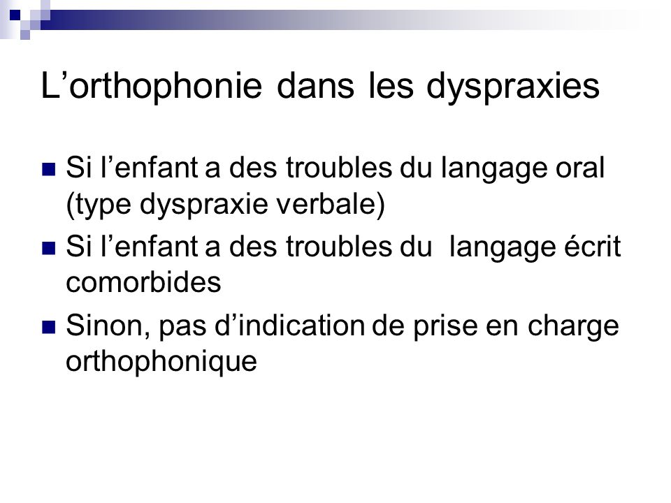 L'orthophonie dans les dyspraxies